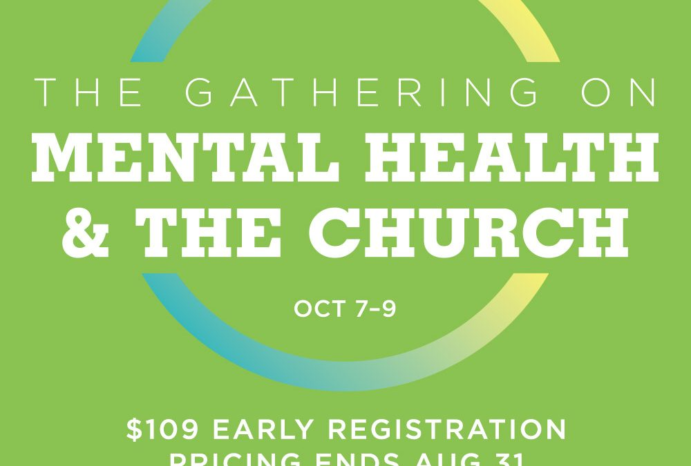 The Gathering on Mental Health and the Church