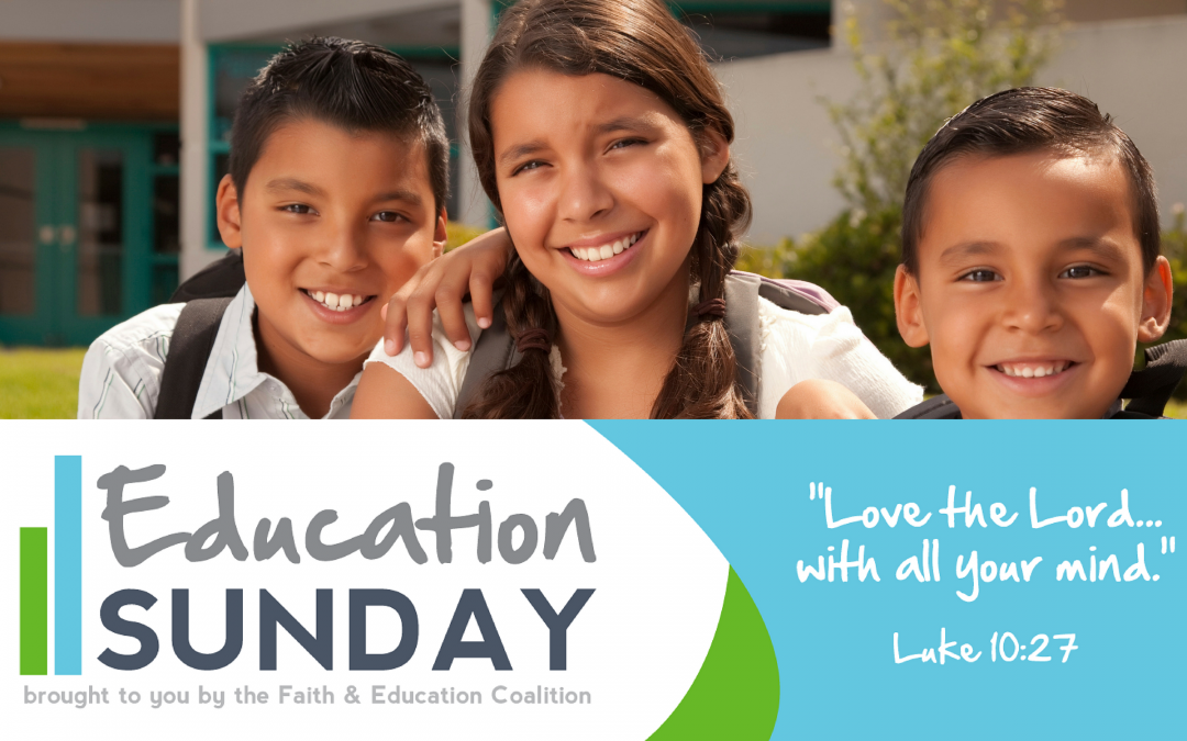 2017 NATIONAL EDUCATION SUNDAY WILL BE CELEBRATED IN ALL 50 STATES  Thousands of Evangelical Congregations Unite September 3, 2017,  in Support of Students, Teachers, Schools
