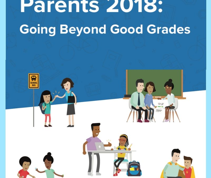 Parents 2018: Going Beyond Good Grades