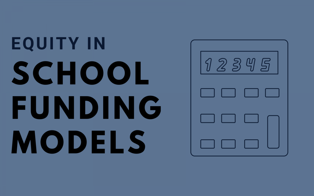Summary to LAC Webinar: Equity in School Funding Models