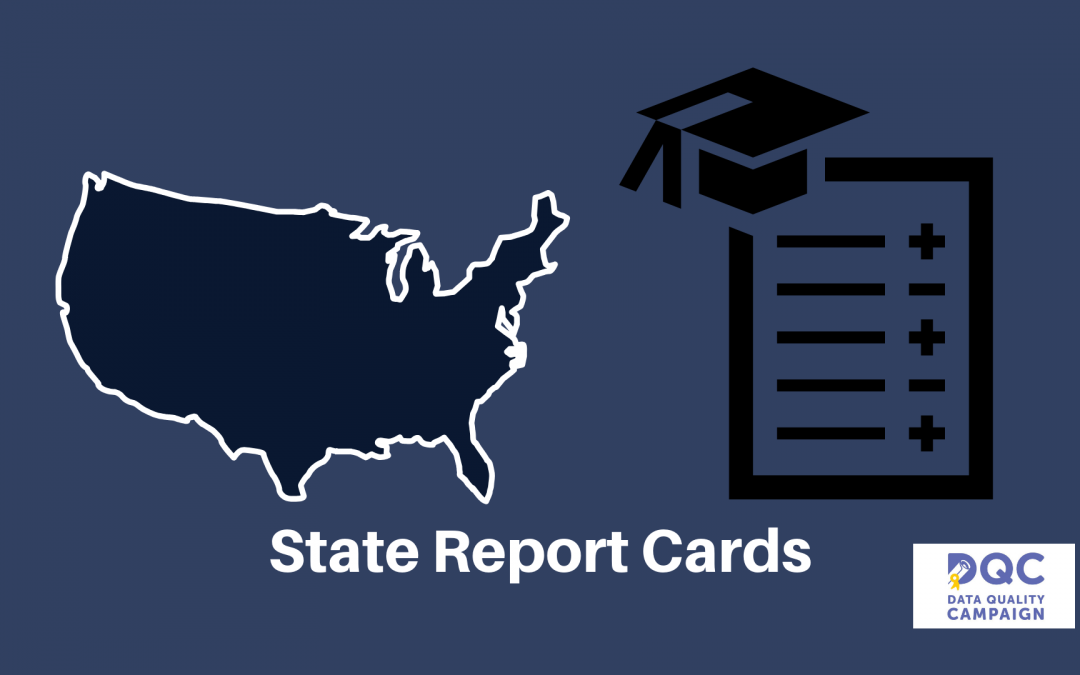State Report Cards, What the Data Quality Campaign Found