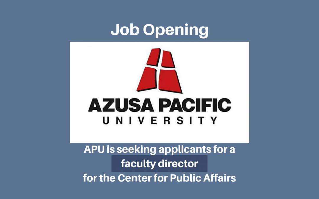 Job Opening – Faculty Director, Center for Public Affairs, APU