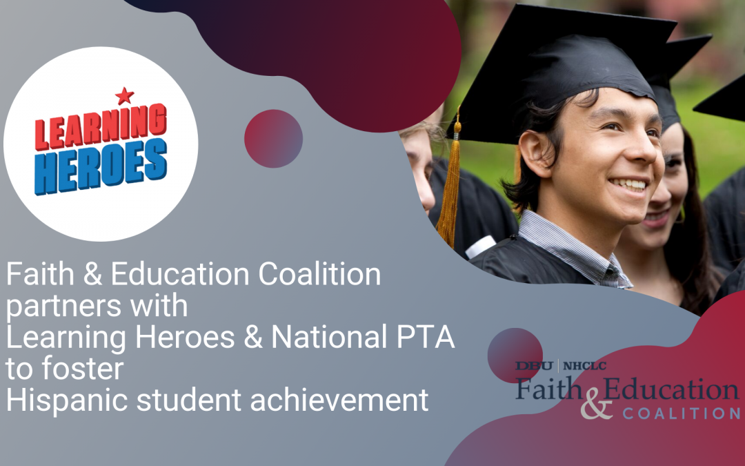 FE Coalition partners with Learning Heroes and National PTA to foster Hispanic student achievement