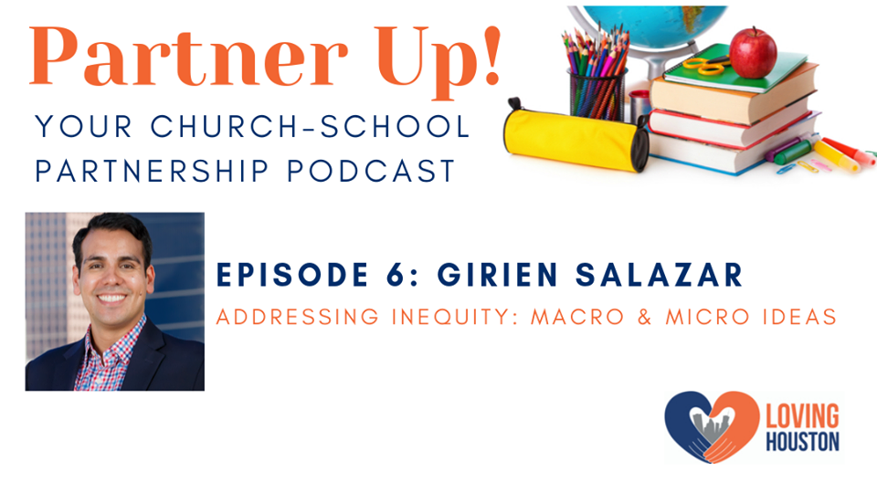 Loving Houston Podcast – Addressing Inequity: Macro & Micro Ideas