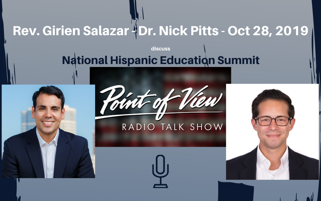 Girien Salazar on Point of View Radio discusses National Hispanic Education Summit