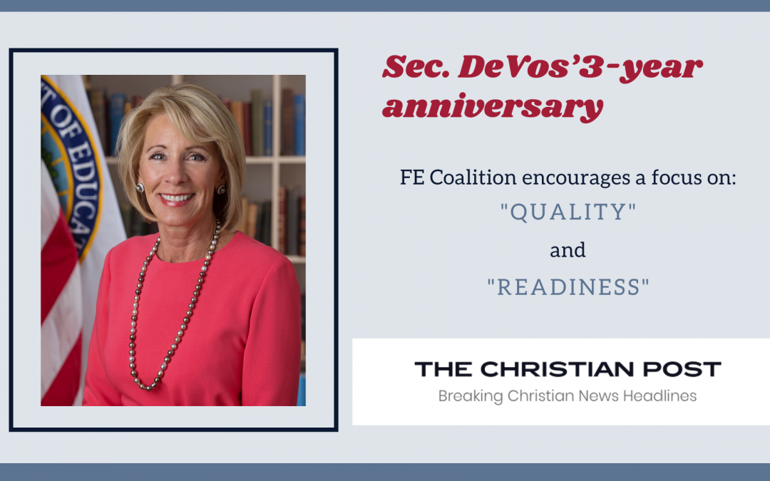 "Sec. DeVos' 3-year anniversary: FE Coalition encourages a focus on ""quality"" and ""readiness"""