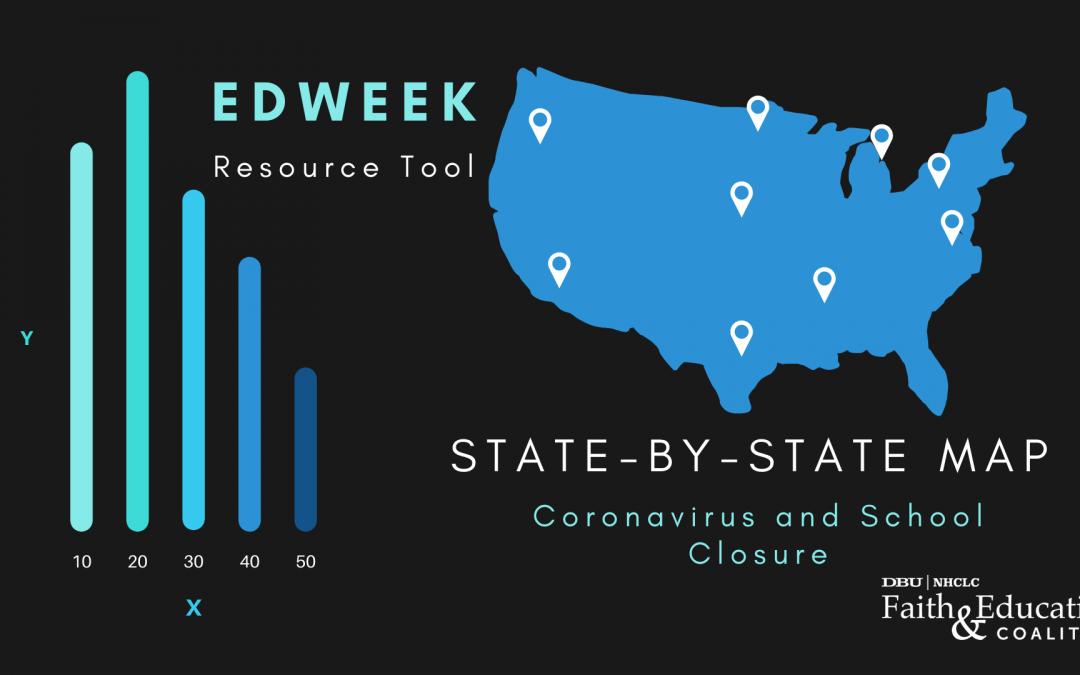 Resource Tool – EdWeek State-by-State Map: Coronavirus and School Closure