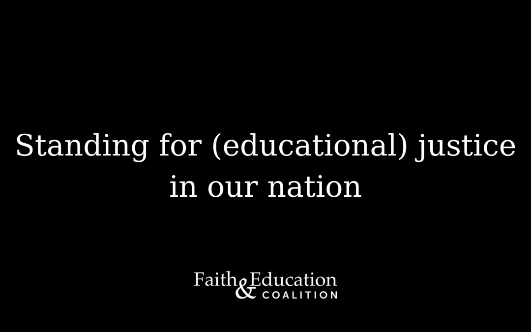 Standing for (educational) justice in our nation